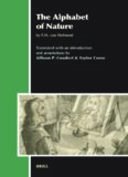 The Alphabet of Nature: By F.M. Van Helmont