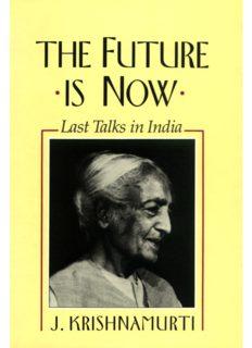 Jiddu Krishnamurti THE FUTURE IS NOW