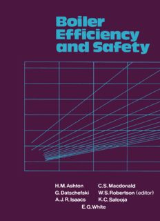 Boiler Efficiency and Safety: A Guide for Managers, Engineers and Operators responsible for Small Steam Boilers