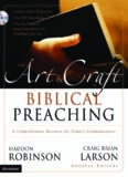 The Art & Craft of Biblical Preaching: A Comprehensive Resource for Today's Communicators (with Audio)