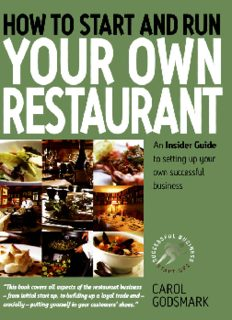 How To Start and Run Your Own Restaurant: An Insider Guide to Setting Up Your Own Successful Business