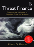 Threat Finance: Disconnecting the Lifeline of Organised Crime and Terrorism