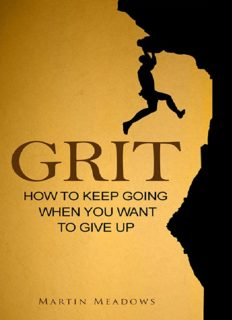 Grit - How to keep going whe ypu want to give up