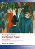 Reading the modern European novel since 1900 : a critical study of major fiction from Proust's Swann's way to Ferrante's Neapolitan tetralogy