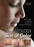 Taylor and Kelly's Dermatology for Skin of Color