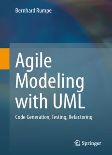 Agile Modeling with UML.  Code Generation, Testing, Refactoring