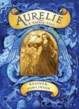 Aurelie, A Faerie Tale