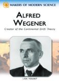 Alfred Wegener: Creator of the Continental Drift Theory