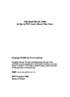 THE MASTER OF TIME An Epos of WD Gann's Master Time Factor Copyright © 2009 by Victor ...