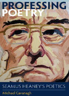 Professing poetry : Seamus Heaney's poetics