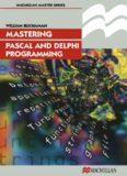 Mastering Pascal and Delphi Programming