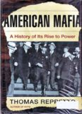 American Mafia: A History of Its Rise to Power (John MacRae Books)