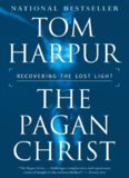 The Pagan Christ: Is Blind Faith Killing Christianity?