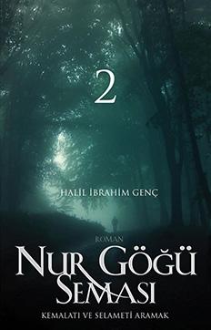 Nur Göğü Seması 2 (Peygamberler) - Halil İbrahim Genç