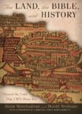 The Land, the Bible, and History: Toward the Land That I Will Show You
