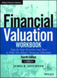 Financial Valuation Workbook: Step-by-Step Exercises and Tests to Help You Master Financial Valuation