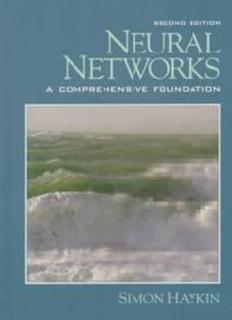 Simon Haykin - Neural Networks. A Comprehensive Foundation.pdf