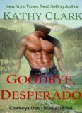 Goodbye, Desperado