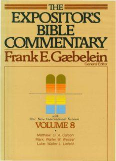 The Expositor's Bible commentary: Matthew, Mark, Luke