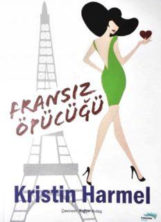 Fransız Öpücüğü - Kristin Harmel