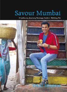 Savour Mumbai : a culinary journey through India's melting pot