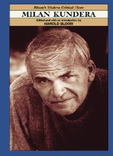 Milan Kundera (Bloom's Modern Critical Views)
