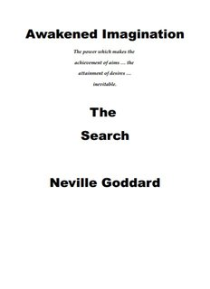 Awakened Imagination The Search Neville Goddard - The Law of