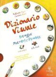 Dizionario Visuale bilingue multidisciplinare: Italiano - Inglese
