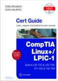 CompTIA Linux+ LPIC-1 Cert Guide Exams LX0-103 LX0-104 101-400 & 102-400