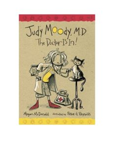 Judy Moody, M.D., The Doctor Is In!