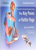 Scientific Keys, Volume 2: The Key Poses of Yoga