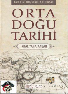 Orta Doğu Tarihi - Karl E. Mayer