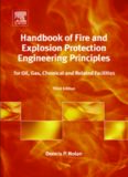Handbook of Fire and Explosion Protection Engineering Principles, Third Edition: for Oil, Gas, Chemical and Related Facilities