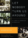 Let Nobody Turn Us Around: An African American Anthology, 2nd Edition