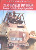 21ST PANZER DIVISION: Rommel's Afrika Korps Spearhead