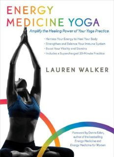 Energy medicine yoga : amplify the healing power of your yoga practice