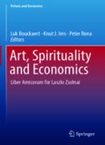 Art, Spirituality and Economics: Liber Amicorum for Laszlo Zsolnai