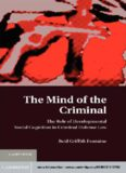 The Mind of the Criminal: The Role of Developmental Social Cognition in Criminal Defense Law