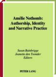 Amélie Nothomb: authorship, identity, and narrative practice