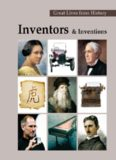 Inventors & Inventions (Great Lives from History)