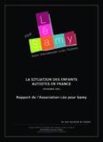 Léa pour Samy, action internationale contre l'autisme, rapport de l'association Léa pour Samy ...