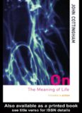 The Meaning of Life in Hinduism and Buddhism (Routledge Library Editions: Buddhism) (Volume 16)