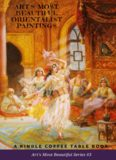 Art's Most Beautiful Orientalist Paintings: A Kindle Coffee Table Book