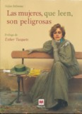 Bollman, Stefan – Las mujeres que leen son peligrosas