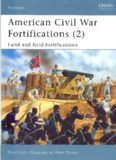 American Civil War Fortifications Land and Field Fortifications
