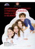 Doporučení a postupy v prevenci zubního kazu u Dětí a mláDeže