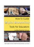 Digital Storytelling Tools for Educators by Silvia Rosenthal