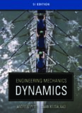Engineering Mechanics: Dynamics (SI Edition), Third Edition (Volume 2)