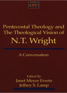 Pentecostal theology and the theological vision of N.T. Wright : a conversation