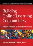 Building Online Learning Communities: Effective Strategies for the Virtual Classroom (Jossey Bass Higher and Adult Education Series)
